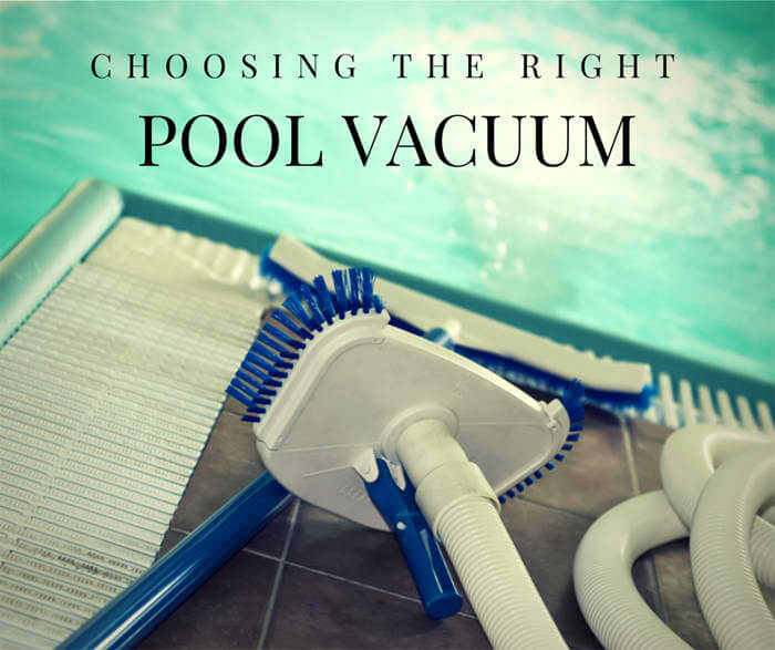 Choosing the Right Pool Vacuum